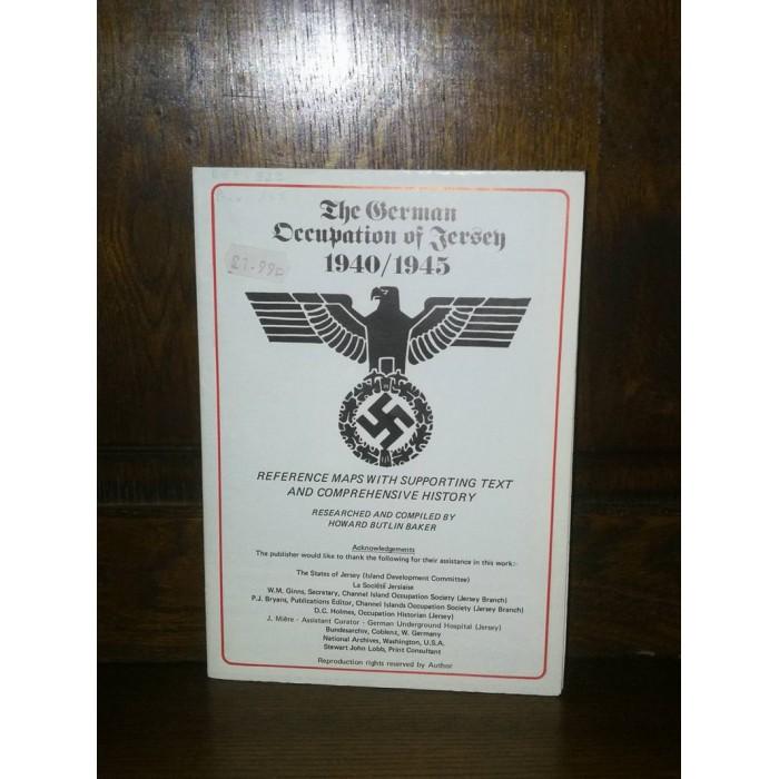 The German Occupation of Jersey 1940/1945 Carte par Howard Butlin Baker