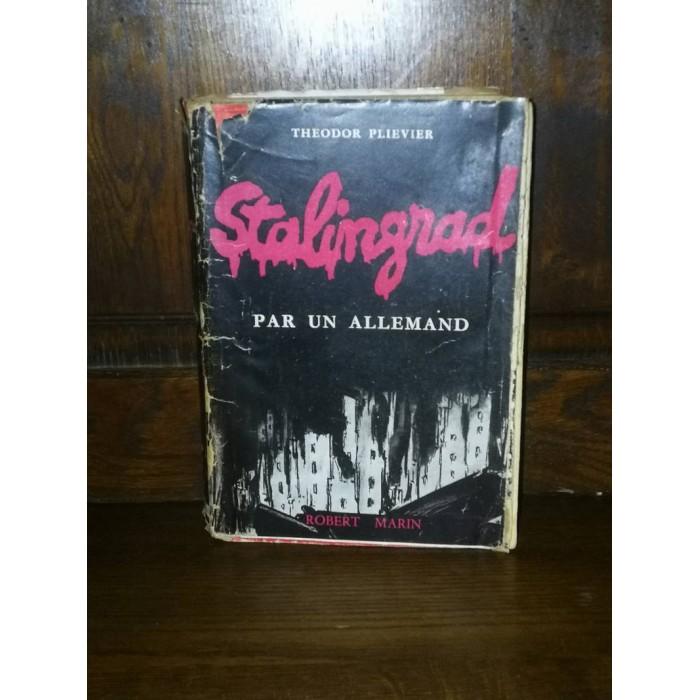 Stalingrad par un Allemand par Theodor Plievier
