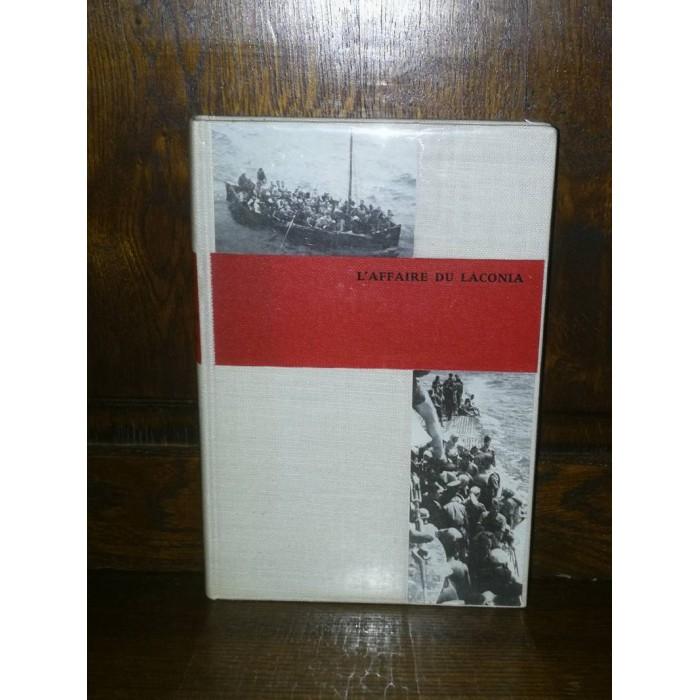 L'affaire du Laconia 12 Septembre 1942 par léonce Peillard