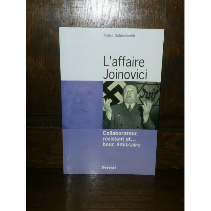 L'affaire Joinovici par andré Goldschmidt