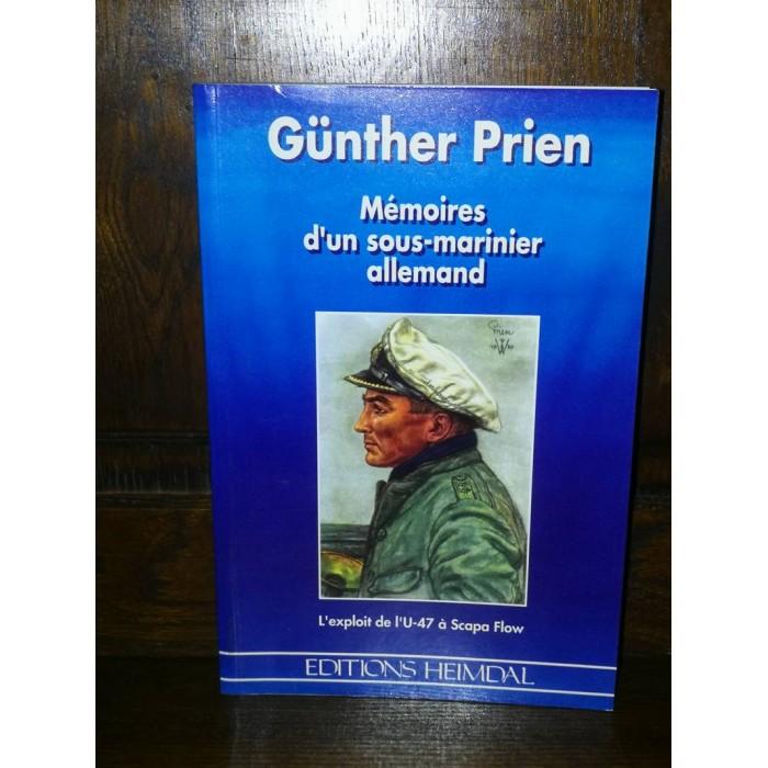 Mémoires d'un sous-marinier allemand par günther Prien