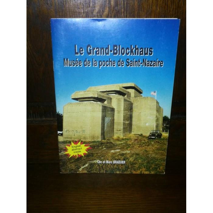 Le grand-blockhaus Musée de la poche de Saint-Nazaire par Luc et Marc Braeuer