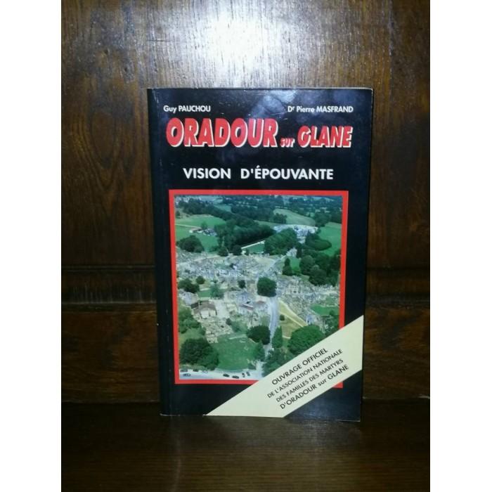 Oradour sur glane Vision d'Epouvante par Pauchou et Masfrand