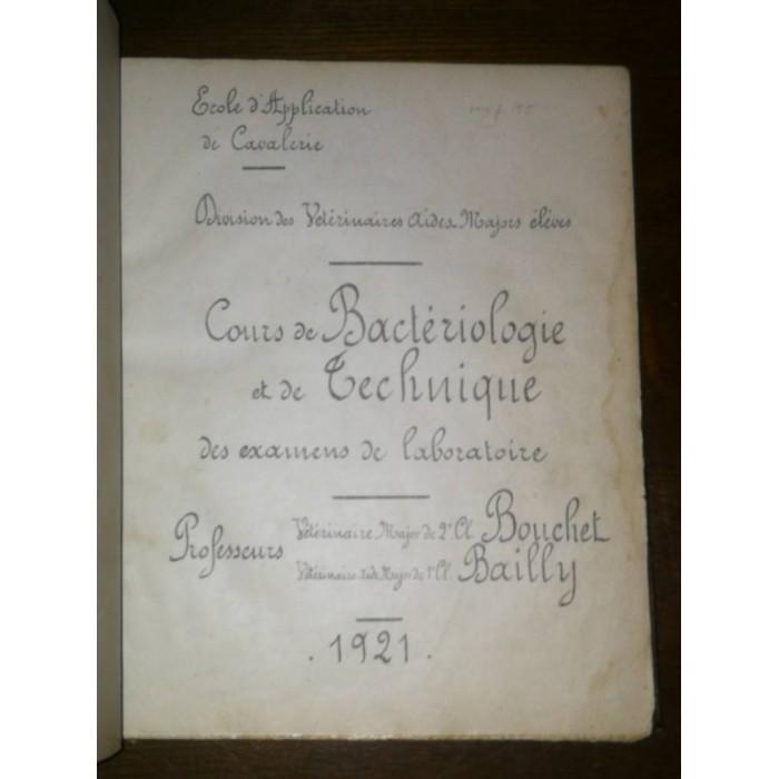Cours de bactériologie et de Technique des examens de laboratoire par Bouchet et Bailly Ecole de Saumur sur le cheval