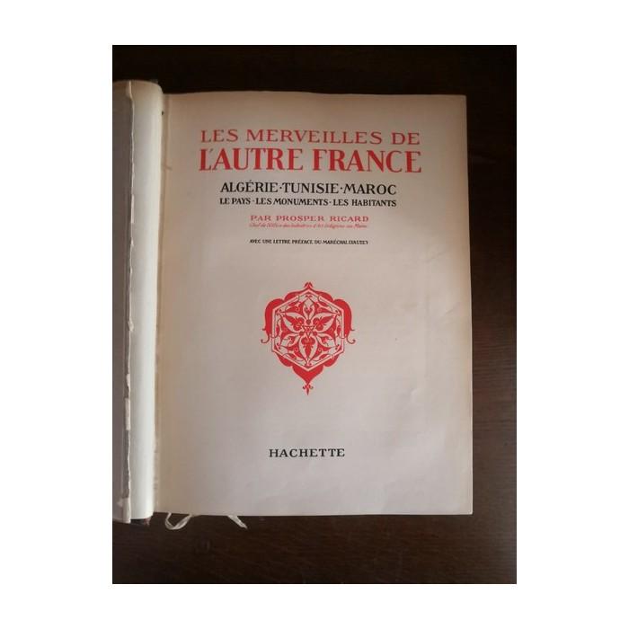 Les Merveilles de l'autre France par Prosper Ricard