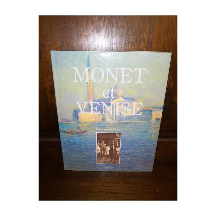 Monet et Venise par philippe Piguet