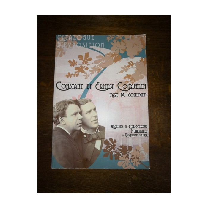 Constant et Ernest Coquelin L'Art du comédien