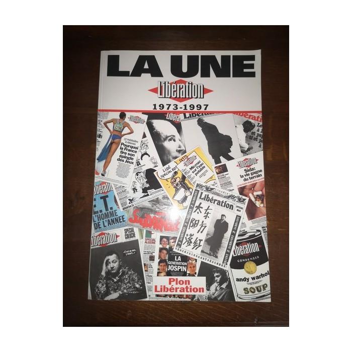 La Une Libération 1973 - 1997