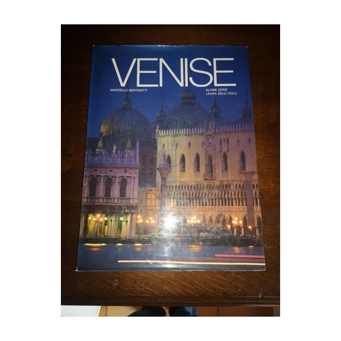 Venise par marcello Bertinetti,alvise Zorzi et laura delli colli