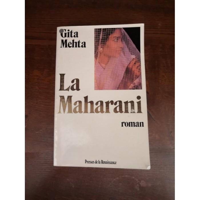 La Maharani par gita Mehta