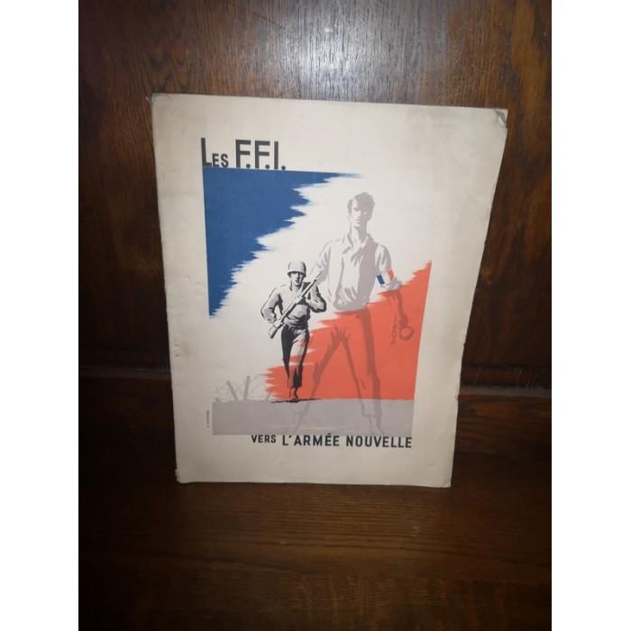 Les F.F.I. vers l'Armée Nouvelle