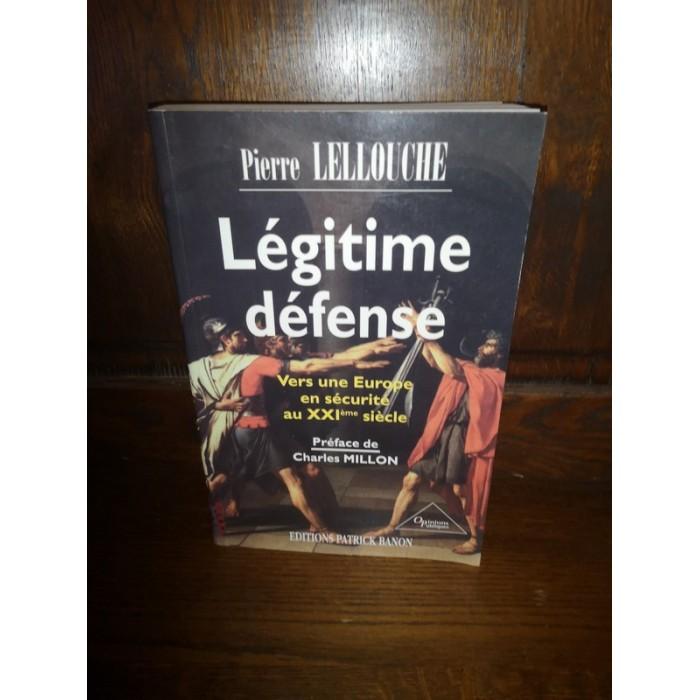 Légitime défense par pierre Lellouche