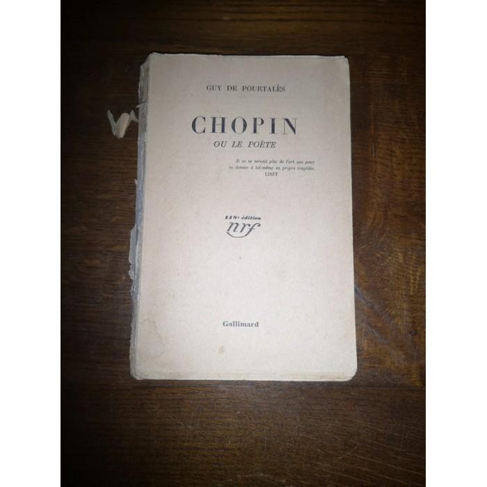Chopin ou le poète par guy de Pourtalès