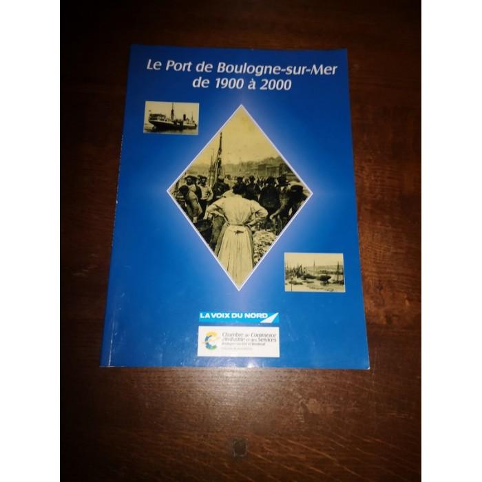 Le port de Boulogne-sur-mer de 1900 à 2000