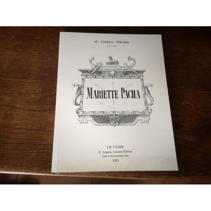 Mariette pacha par alfred Chélu Pacha exemplaire numéroté et dédicacé