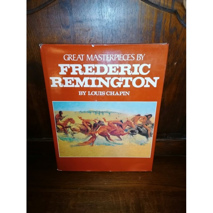 Frederic Remington Great masterpieces by frederic remington par louis chapin