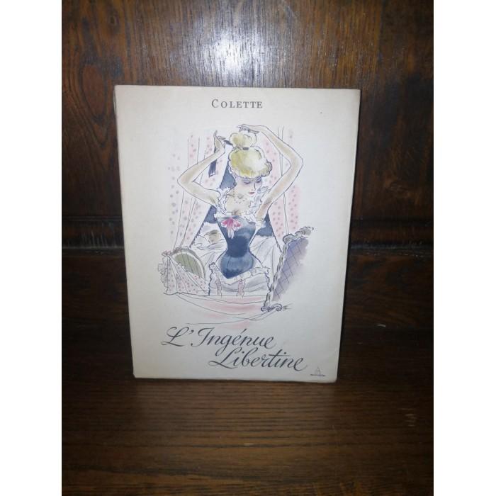L'ingénue libertine par Colette édition originale, édition numérotée